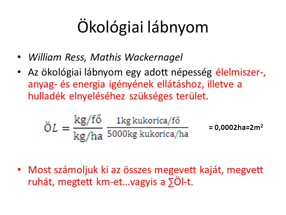 Ökológiai lábnyom William Ress, Mathis Wackernagel