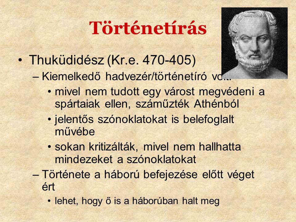 Történetírás Thuküdidész (Kr.e. 470-405)