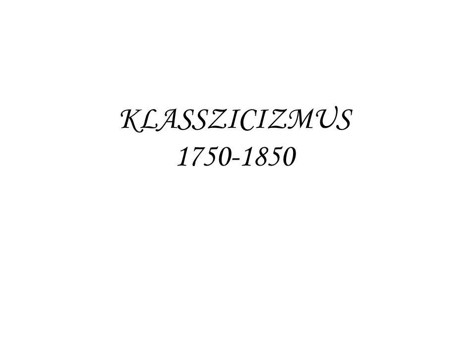KLASSZICIZMUS 1750-1850