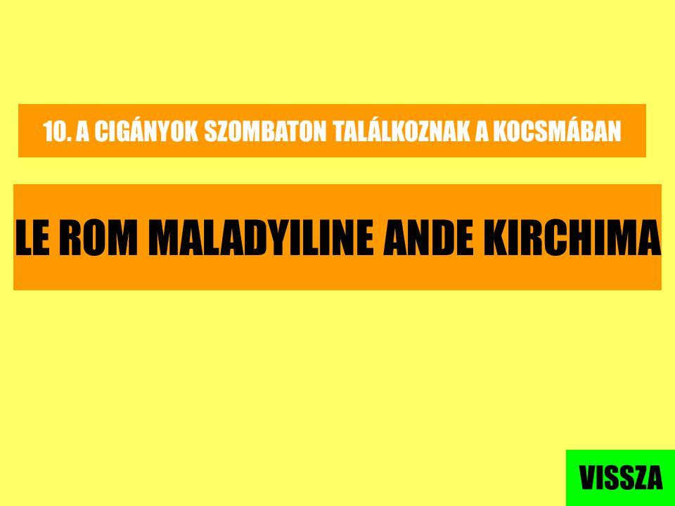 LE ROM MALADYILINE ANDE KIRCHIMA