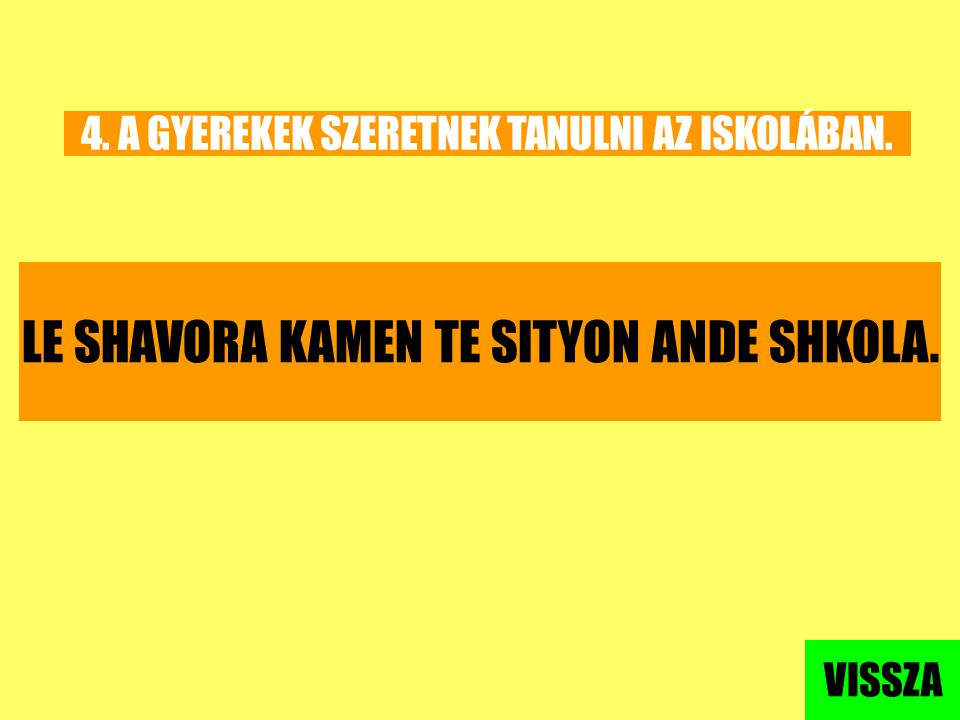 LE SHAVORA KAMEN TE SITYON ANDE SHKOLA.