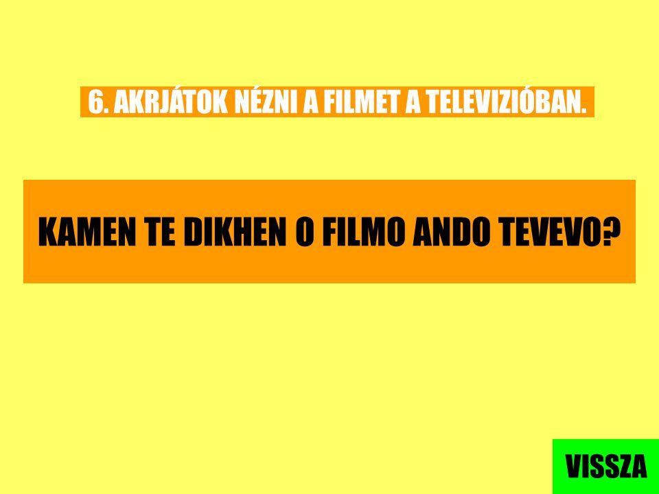 KAMEN TE DIKHEN O FILMO ANDO TEVEVO