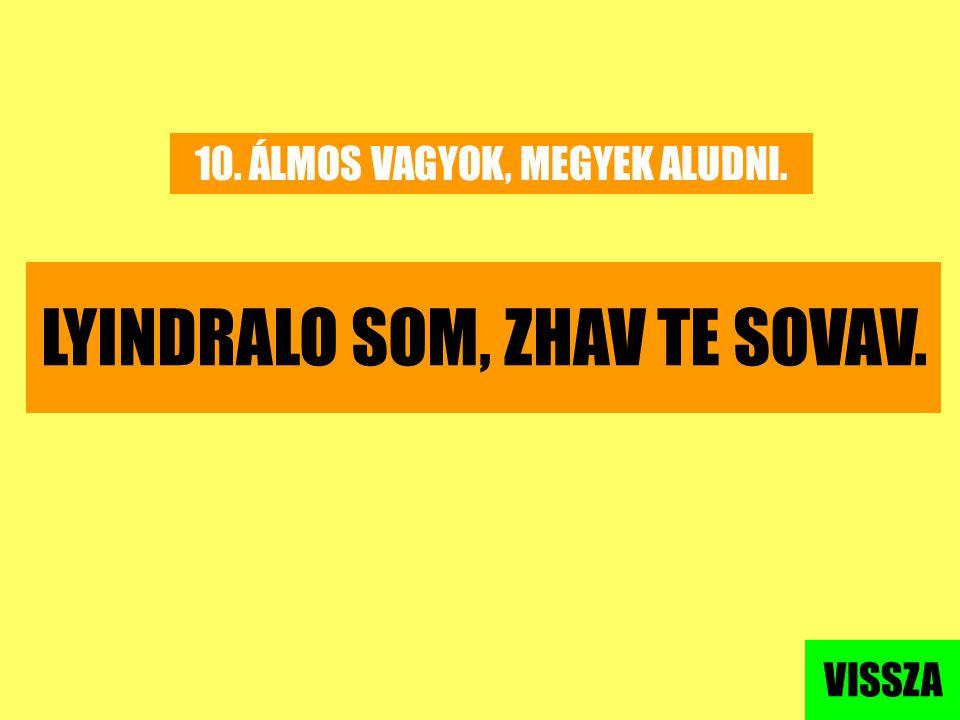 LYINDRALO SOM, ZHAV TE SOVAV.