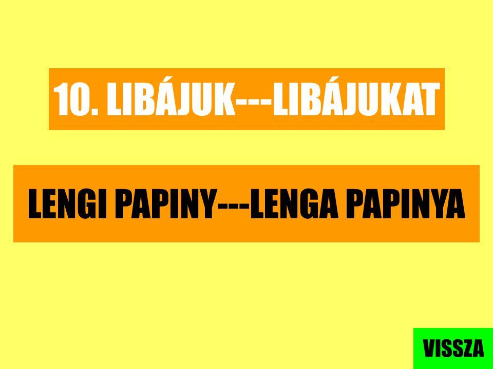 LENGI PAPINY---LENGA PAPINYA