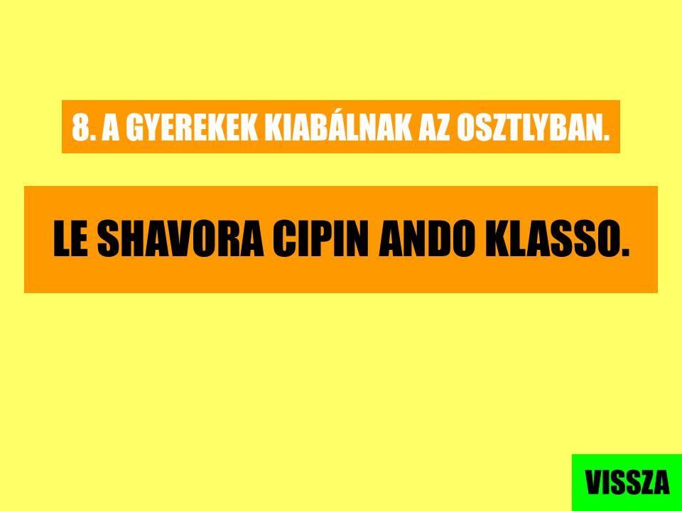 LE SHAVORA CIPIN ANDO KLASSO.