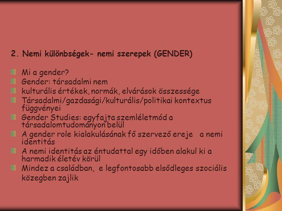 2. Nemi különbségek- nemi szerepek (GENDER)