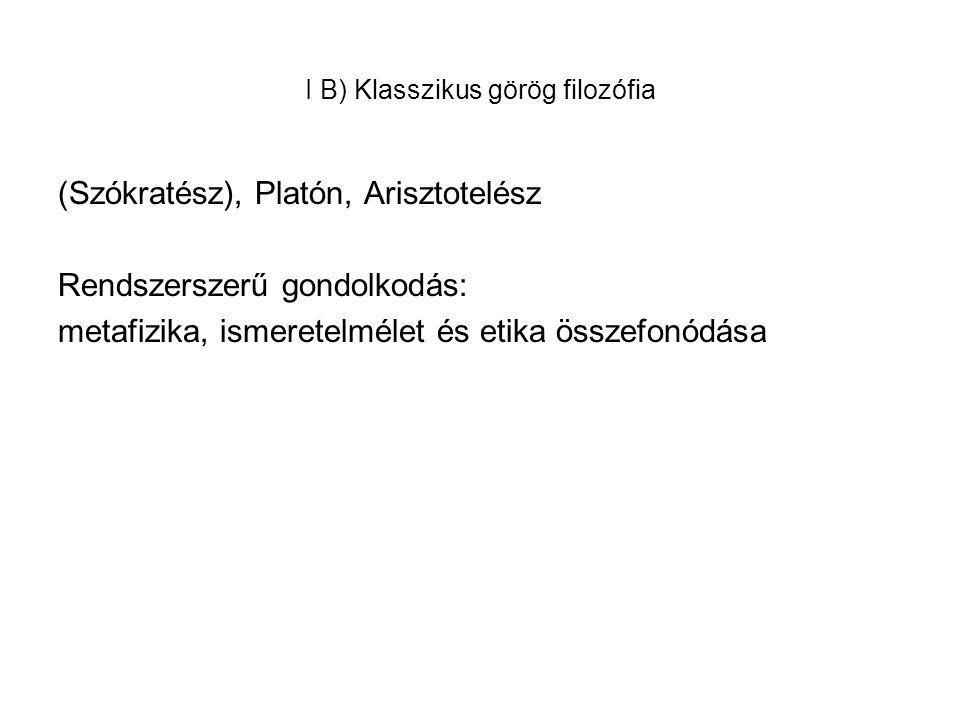 I B) Klasszikus görög filozófia