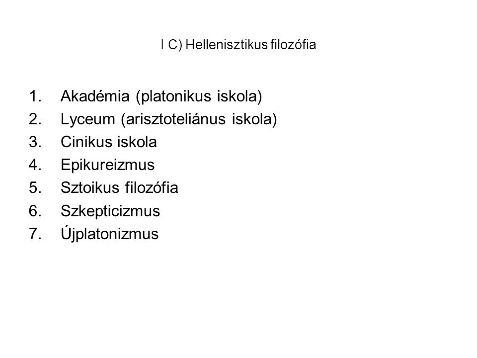 I C) Hellenisztikus filozófia