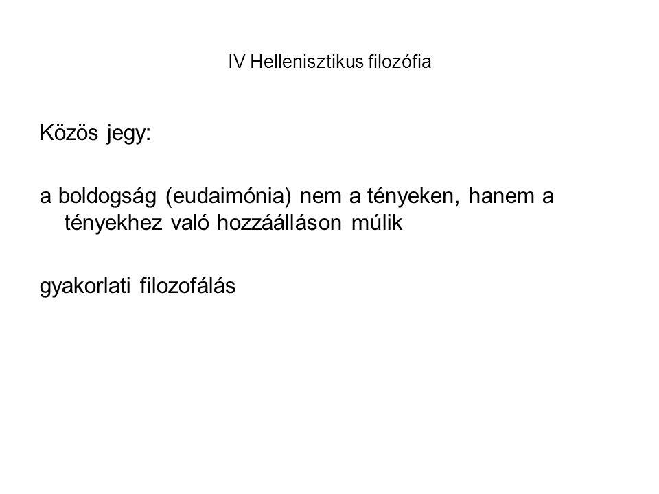 IV Hellenisztikus filozófia