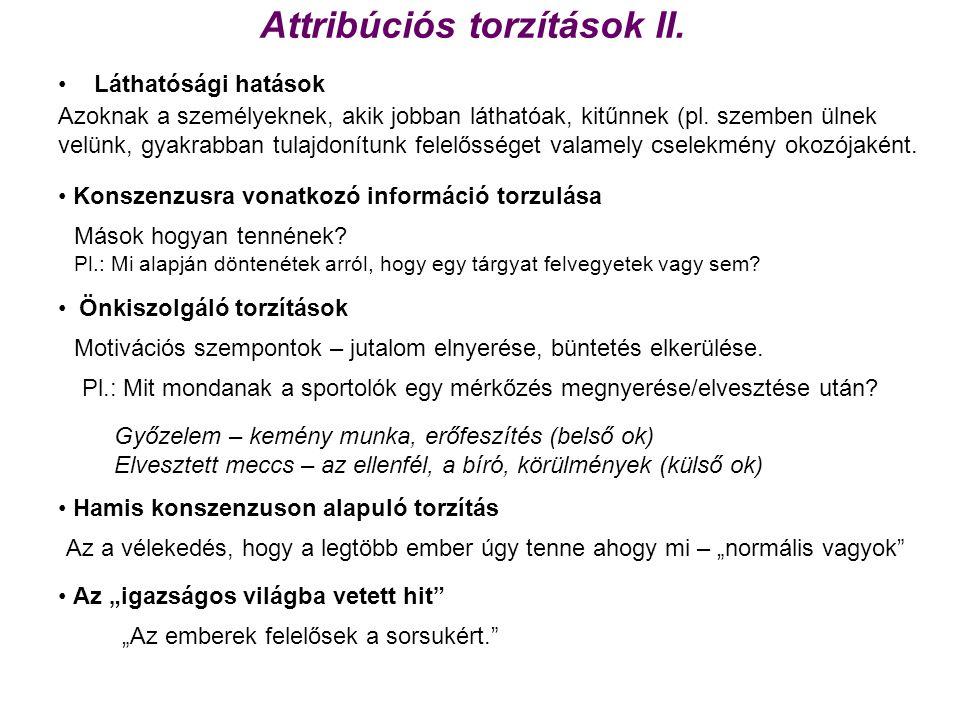 Attribúciós torzítások II.