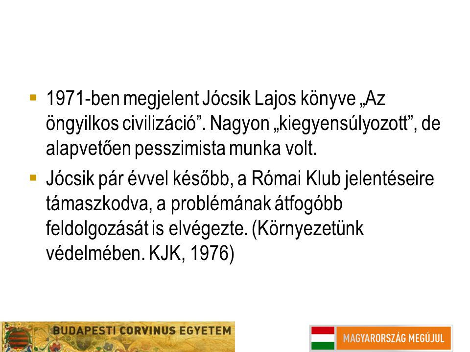 """1971-ben megjelent Jócsik Lajos könyve """"Az öngyilkos civilizáció"""