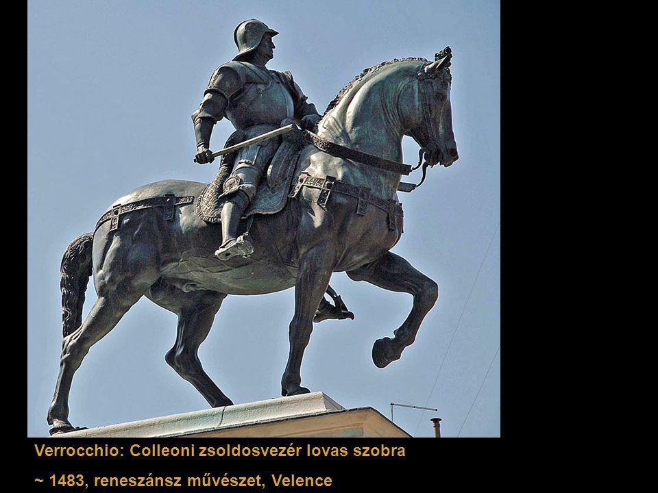 Verrocchio: Colleoni zsoldosvezér lovas szobra