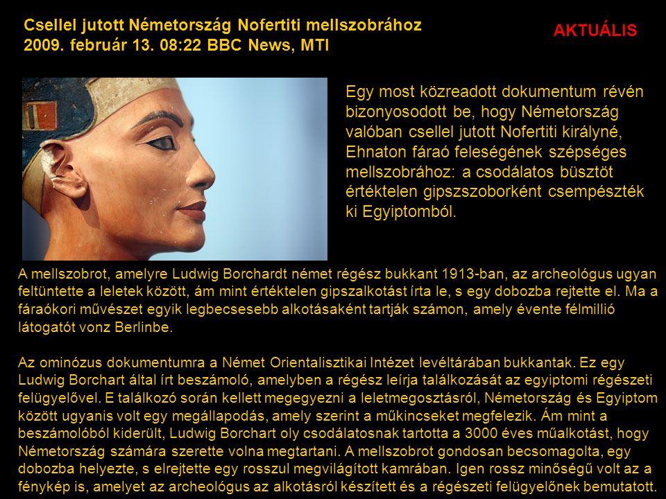 Csellel jutott Németország Nofertiti mellszobrához