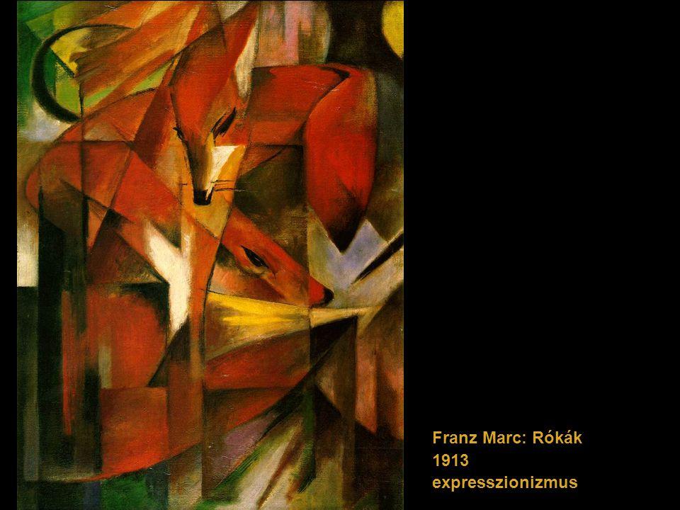 Franz Marc: Rókák 1913 expresszionizmus