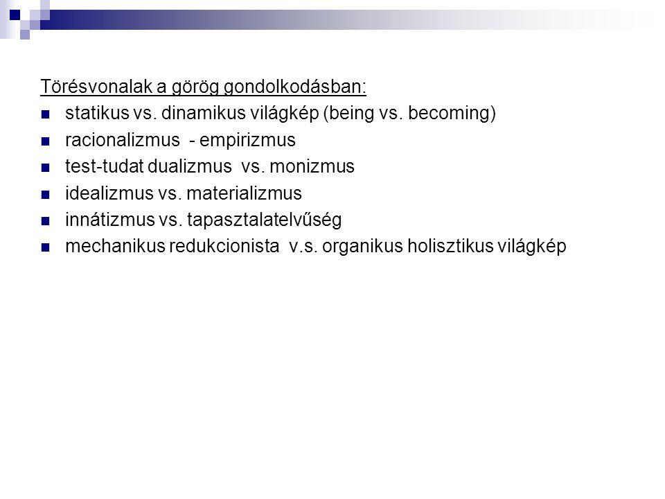 Törésvonalak a görög gondolkodásban: