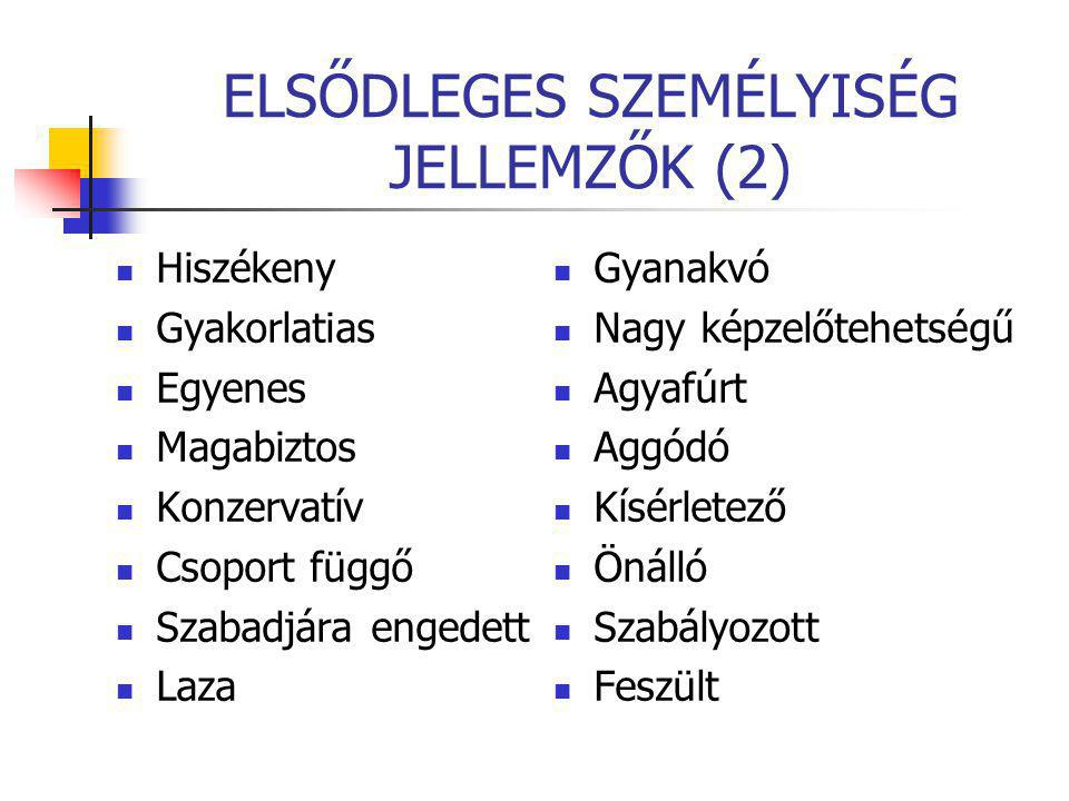 ELSŐDLEGES SZEMÉLYISÉG JELLEMZŐK (2)