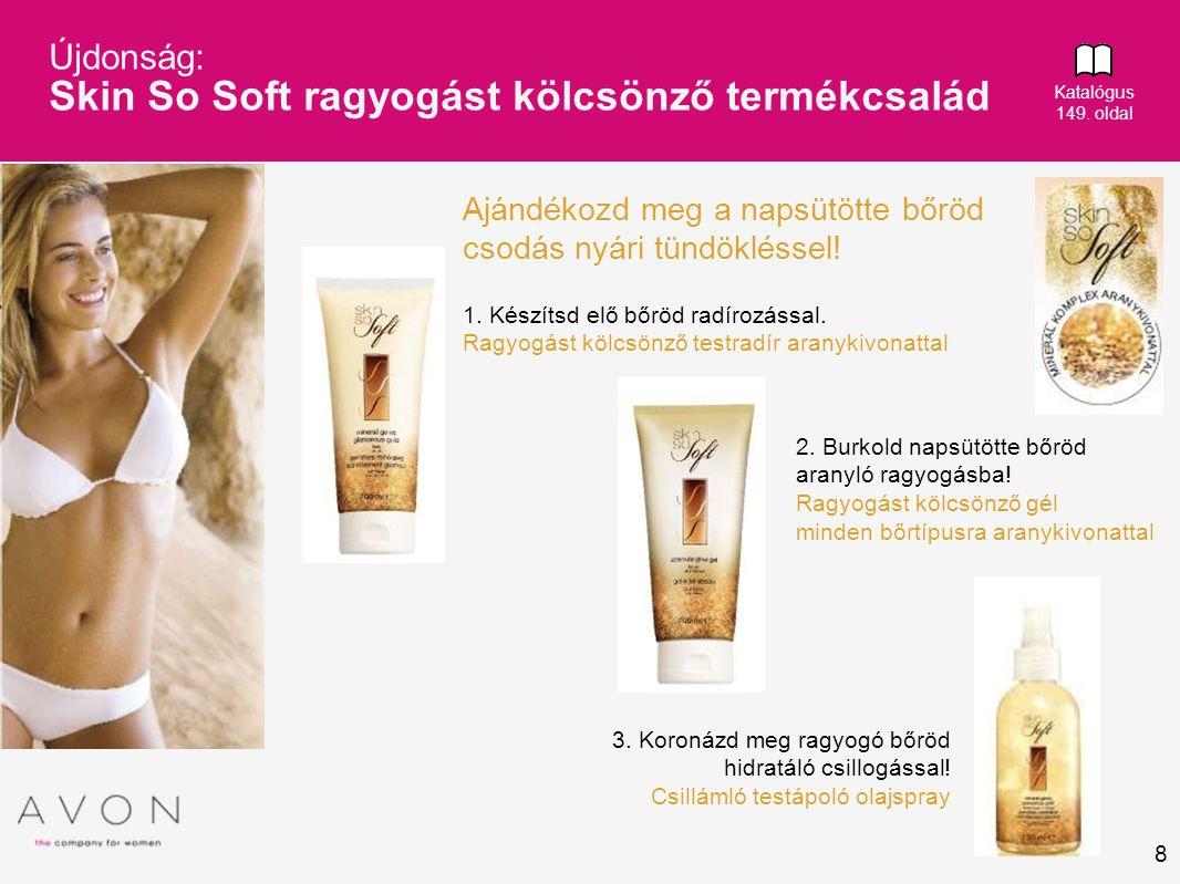 Újdonság: Skin So Soft ragyogást kölcsönző termékcsalád