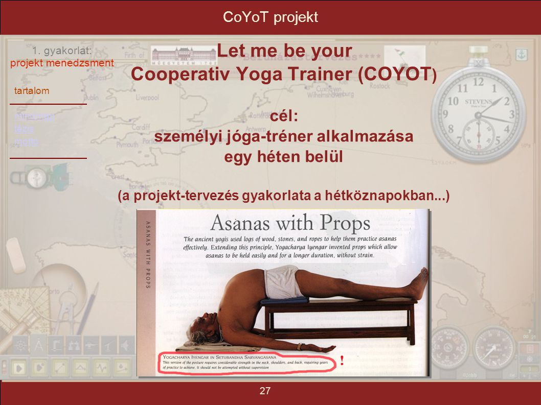 Let me be your Cooperativ Yoga Trainer (COYOT)‏