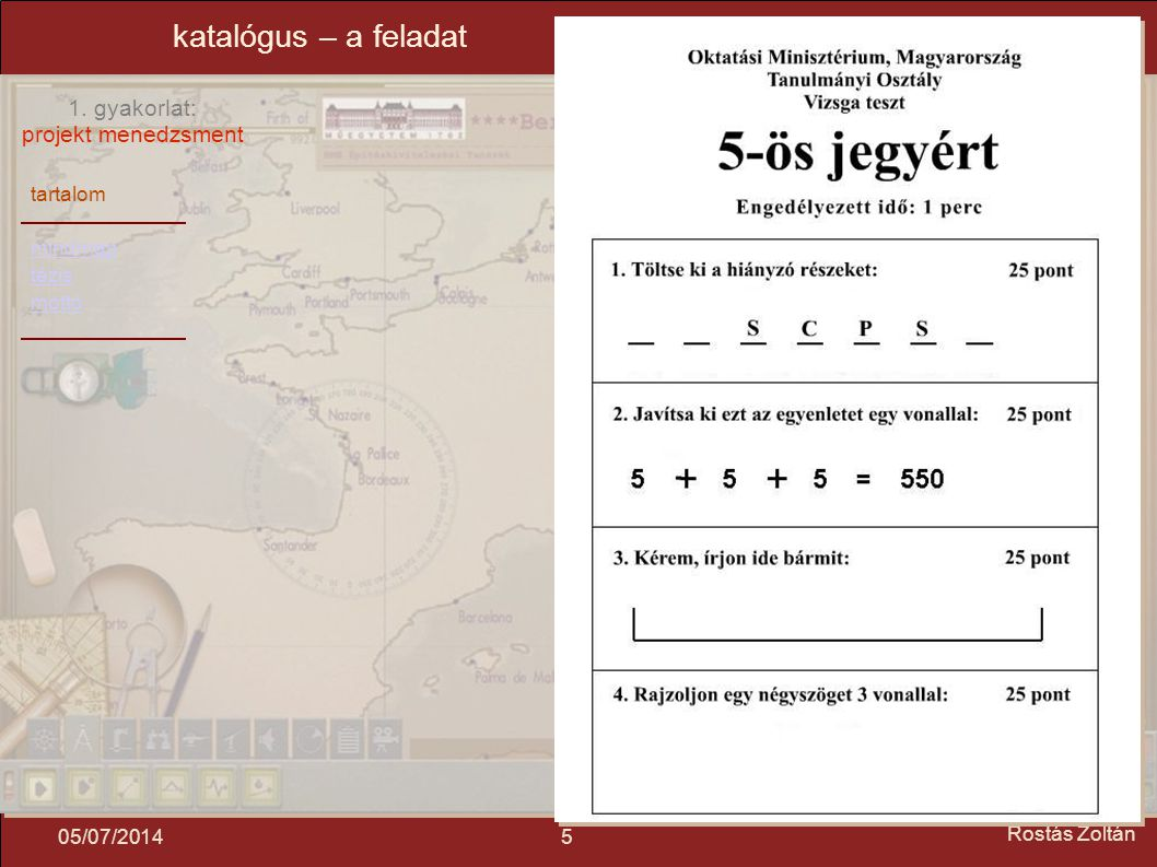 katalógus – a feladat 04/04/2017 Rostás Zoltán