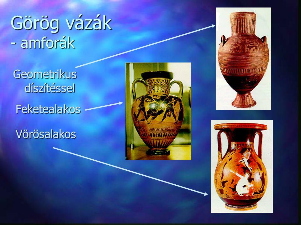 Görög vázák - amforák Geometrikus díszítéssel Feketealakos Vörösalakos