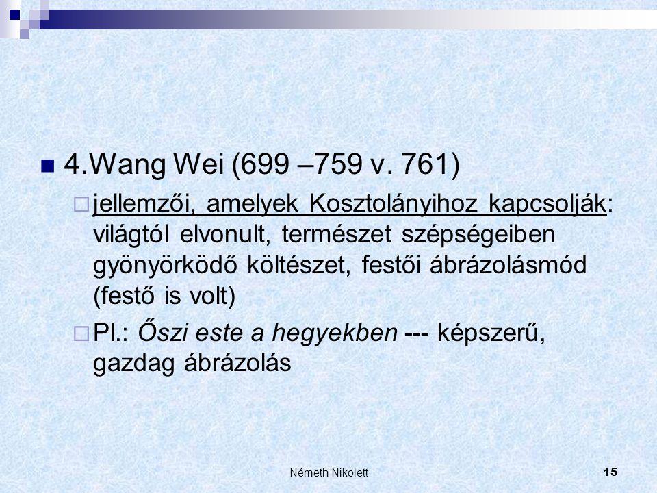 4.Wang Wei (699 –759 v. 761)