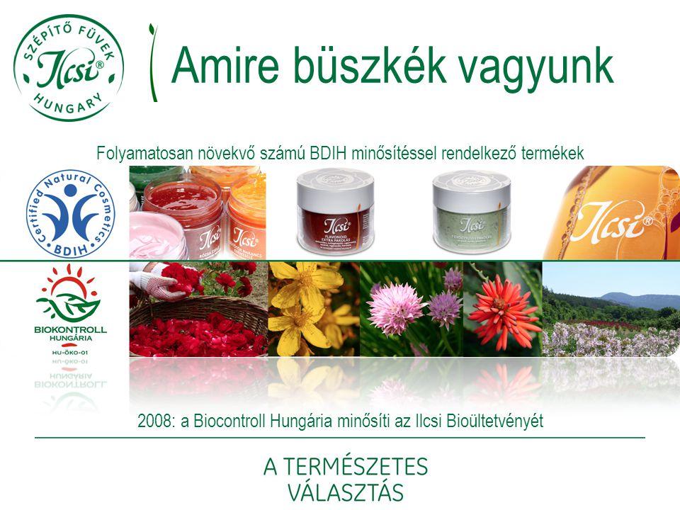 Amire büszkék vagyunk Folyamatosan növekvő számú BDIH minősítéssel rendelkező termékek.
