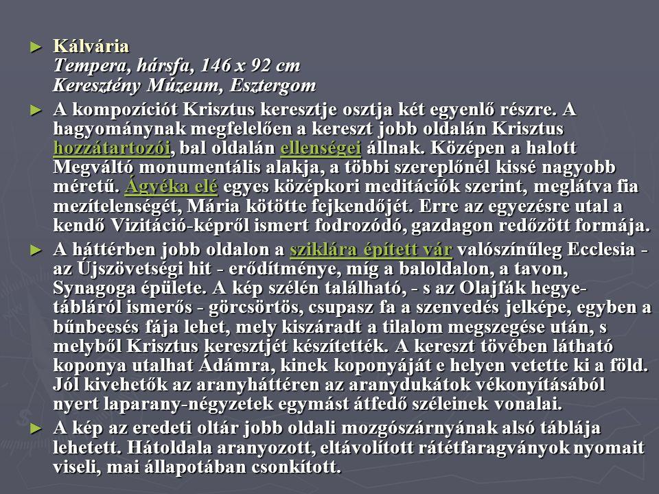 Kálvária Tempera, hársfa, 146 x 92 cm Keresztény Múzeum, Esztergom