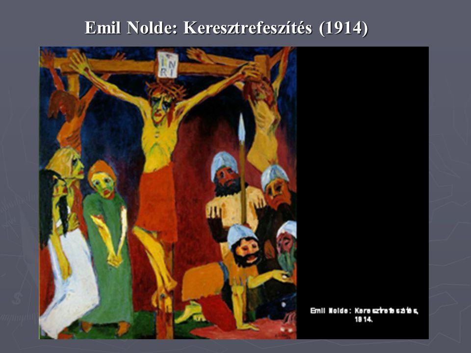 Emil Nolde: Keresztrefeszítés (1914)