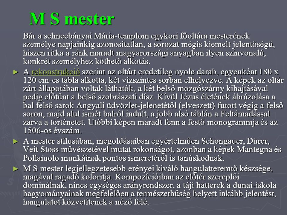 M S mester