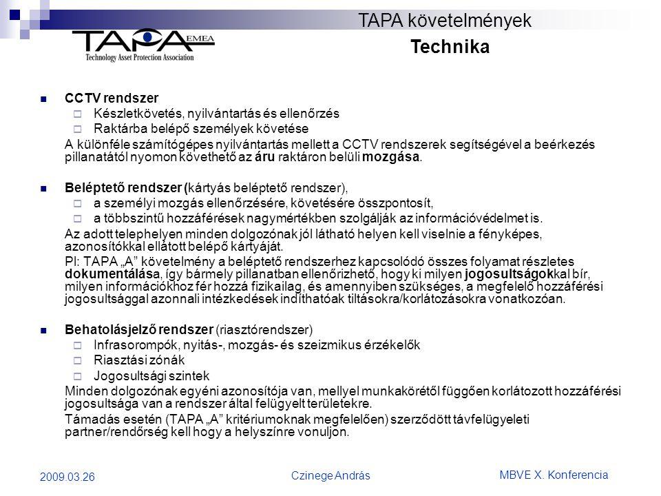 TAPA követelmények Technika CCTV rendszer