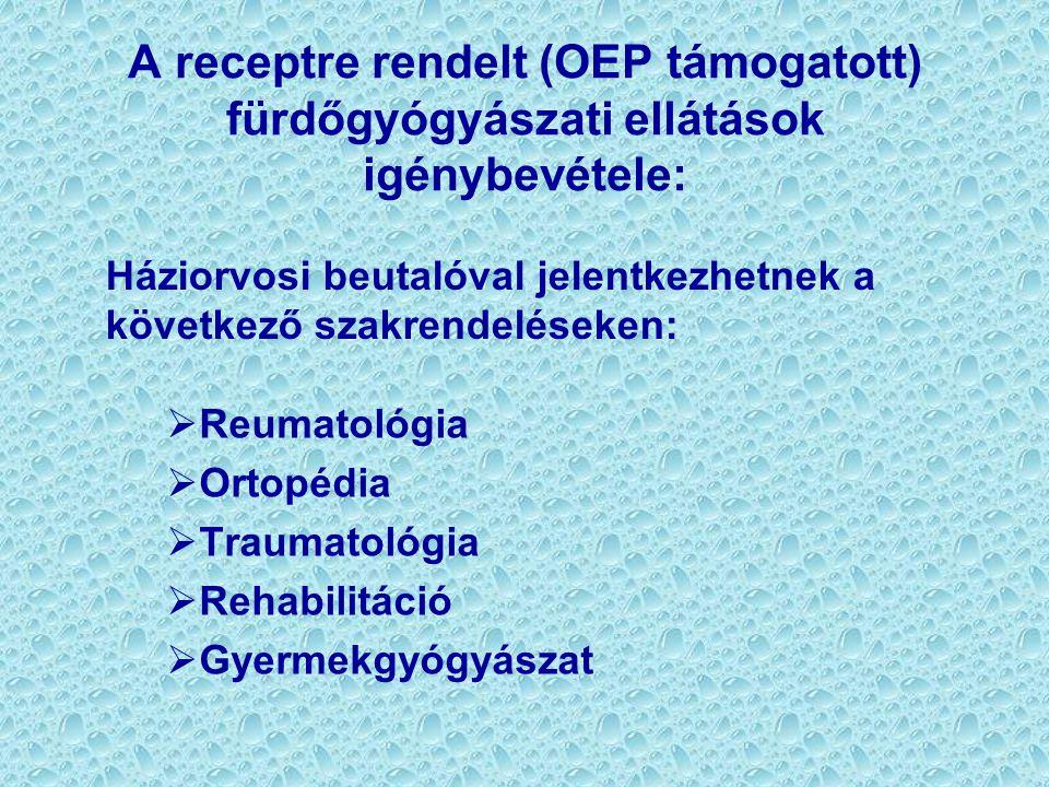 A receptre rendelt (OEP támogatott) fürdőgyógyászati ellátások igénybevétele: