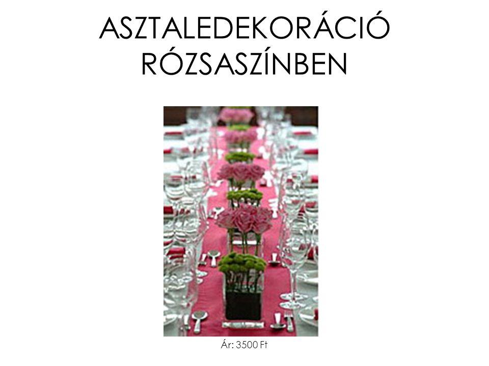 ASZTALEDEKORÁCIÓ RÓZSASZÍNBEN