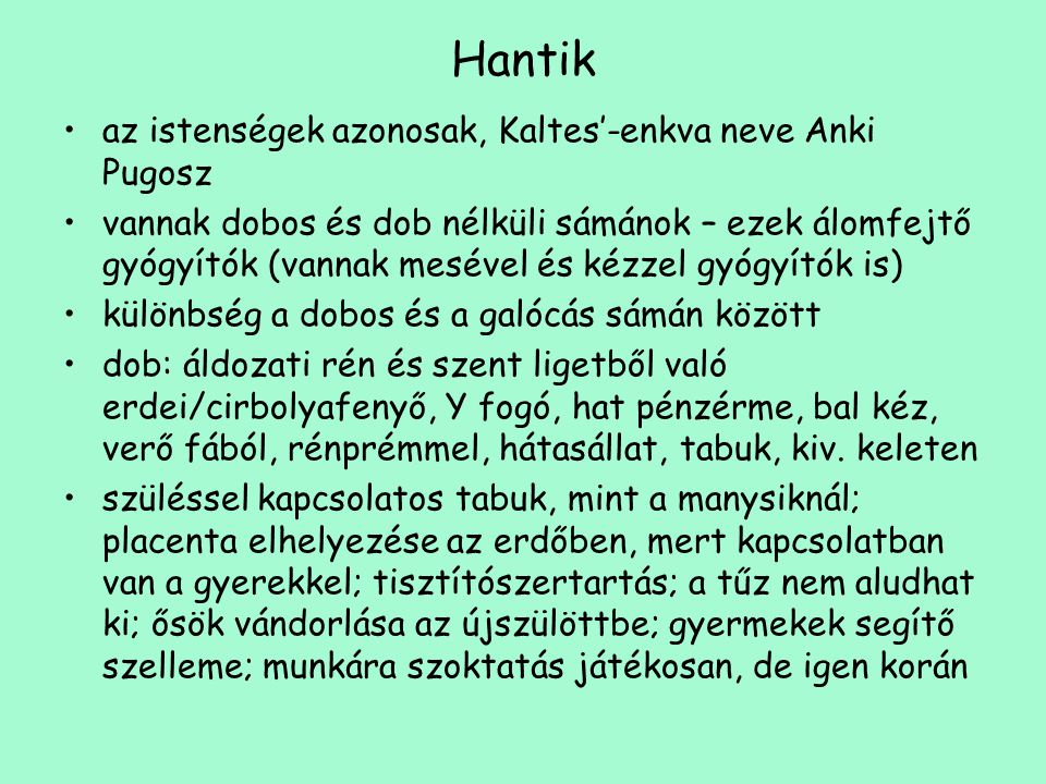 Hantik az istenségek azonosak, Kaltes'-enkva neve Anki Pugosz