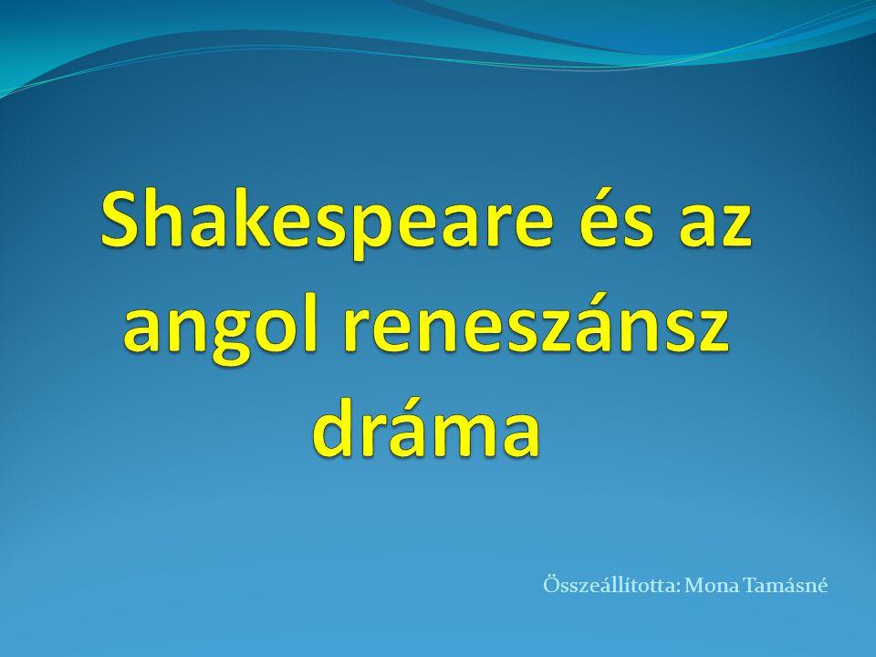 Shakespeare és az angol reneszánsz dráma