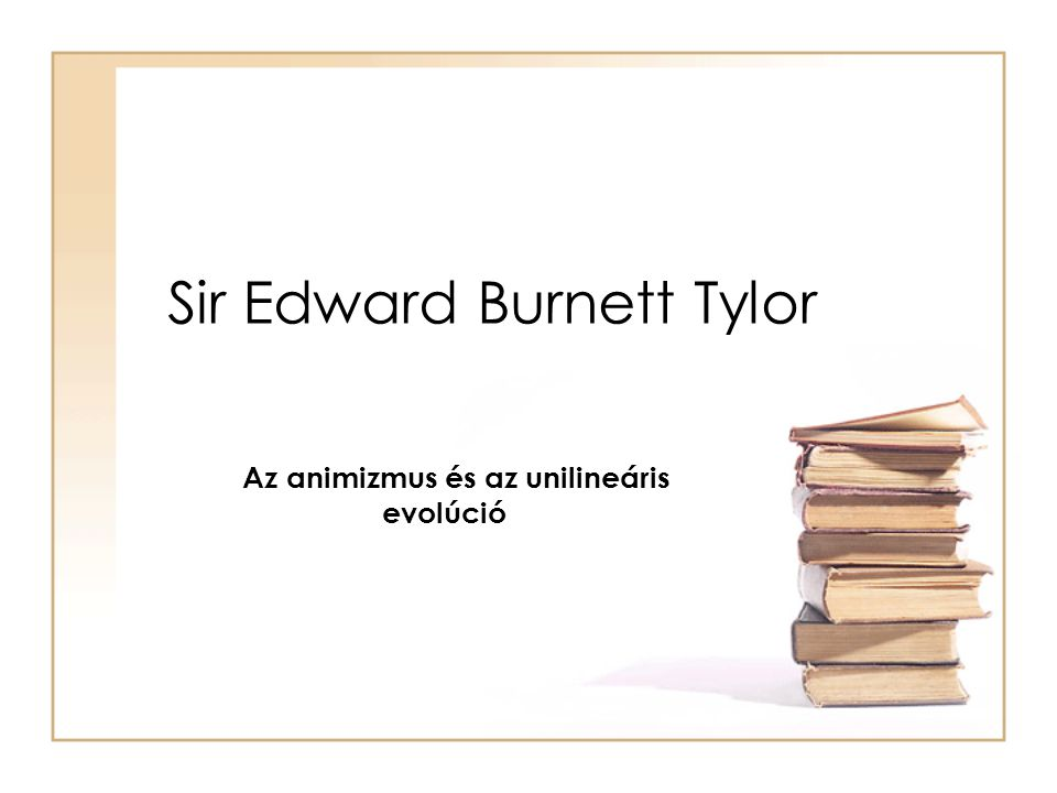 Sir Edward Burnett Tylor