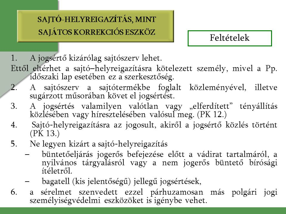 SAJTÓ-HELYREIGAZÍTÁS, MINT SAJÁTOS KORREKCIÓS ESZKÖZ