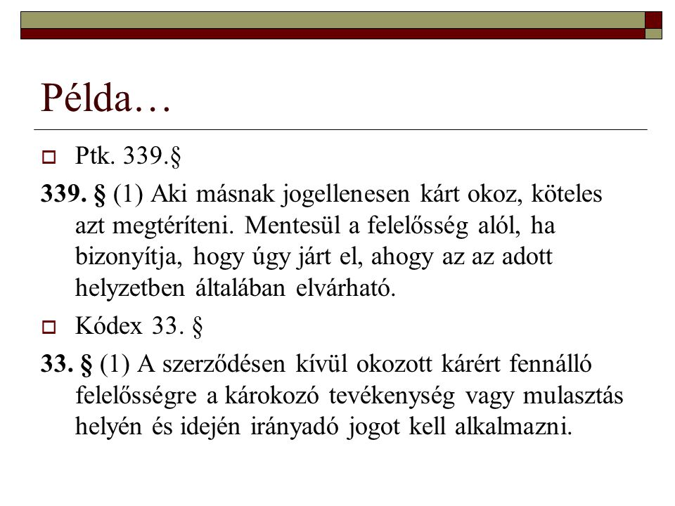 Példa… Ptk. 339.§