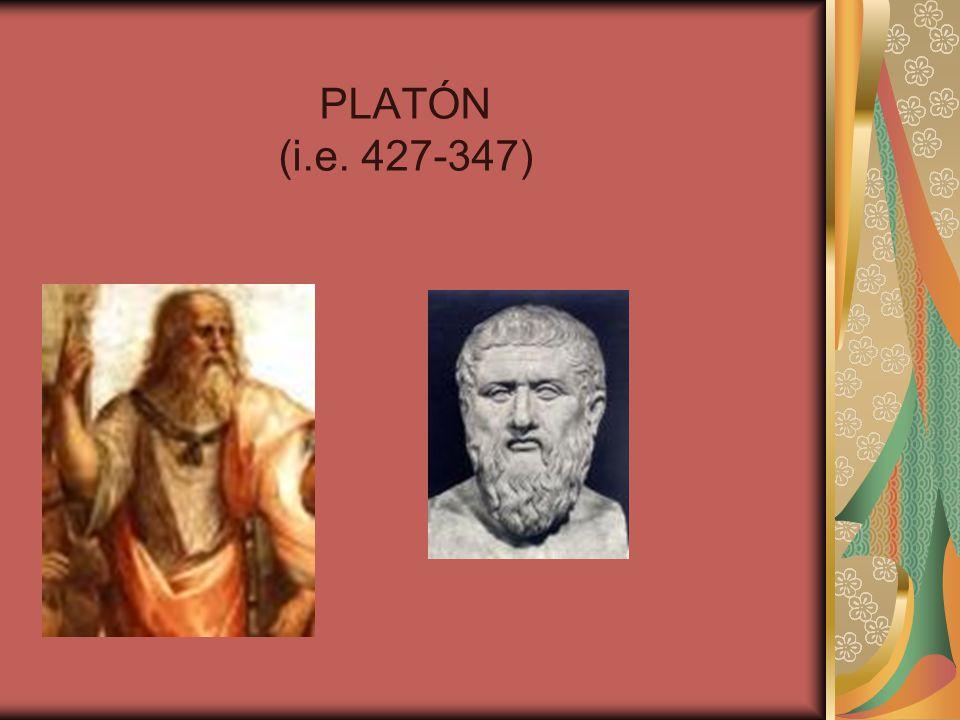 PLATÓN (i.e. 427-347)