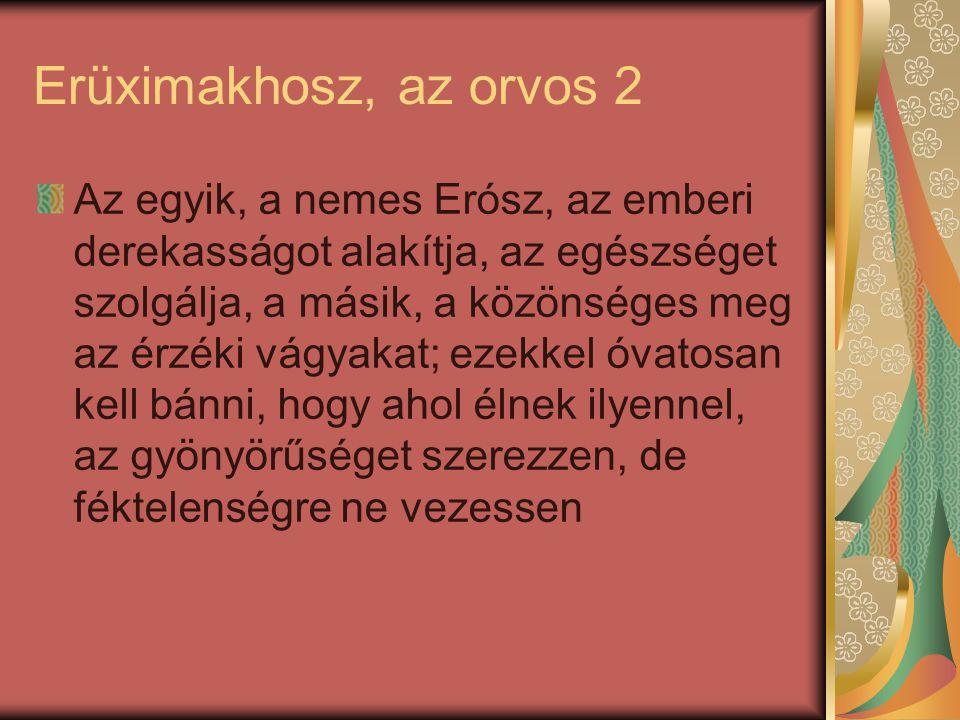 Erüximakhosz, az orvos 2
