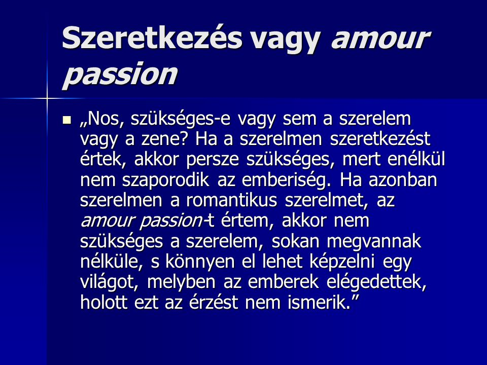 Szeretkezés vagy amour passion