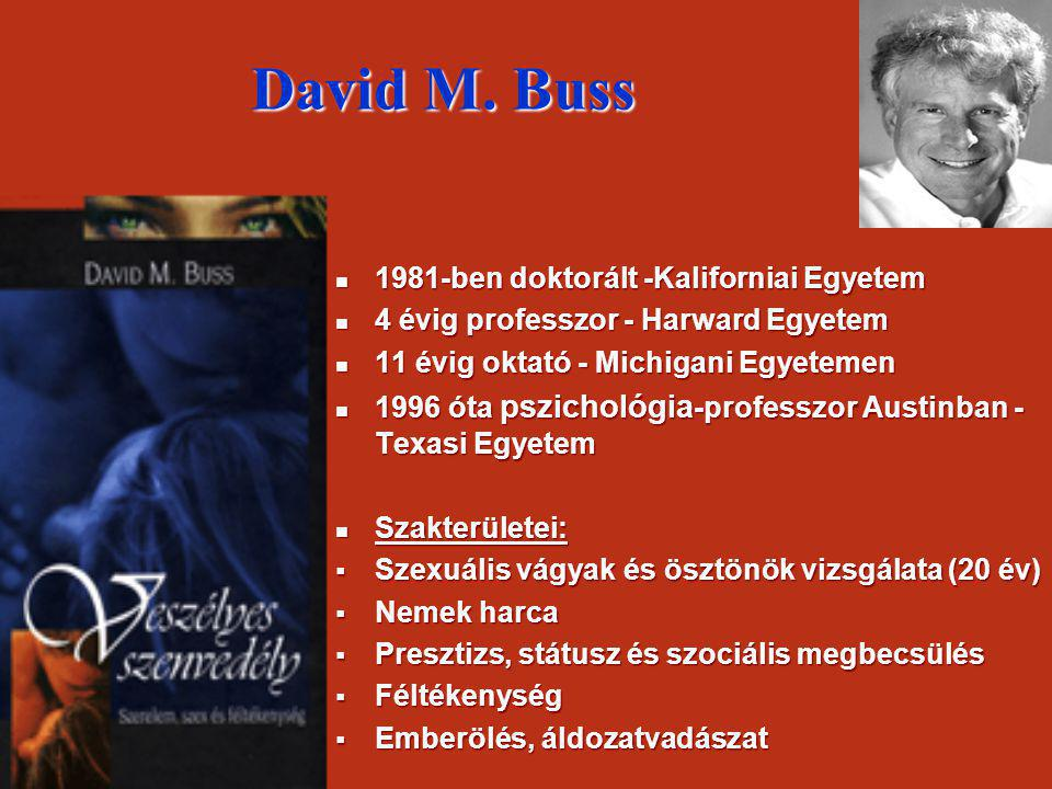 David M. Buss 1981-ben doktorált -Kaliforniai Egyetem