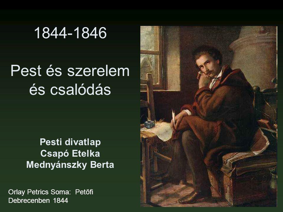 1844-1846 Pest és szerelem és csalódás Pesti divatlap Csapó Etelka Mednyánszky Berta