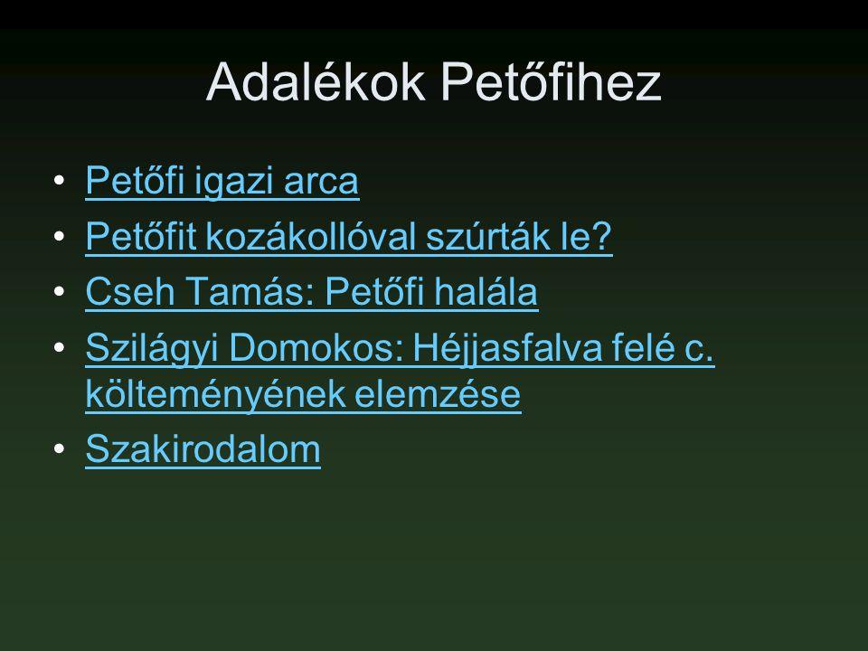 Adalékok Petőfihez Petőfi igazi arca Petőfit kozákollóval szúrták le