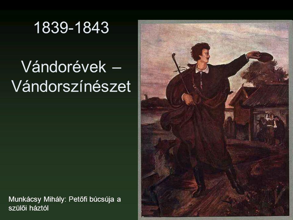 1839-1843 Vándorévek – Vándorszínészet