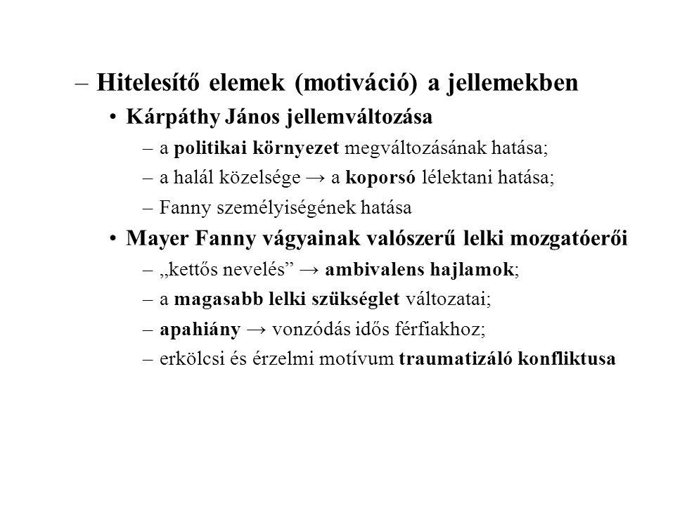 Hitelesítő elemek (motiváció) a jellemekben