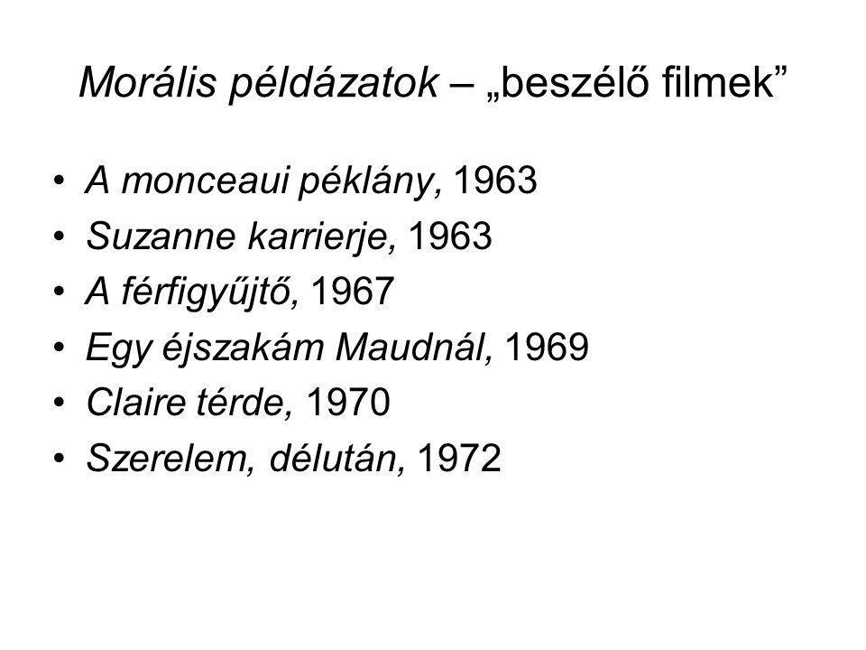 """Morális példázatok – """"beszélő filmek"""