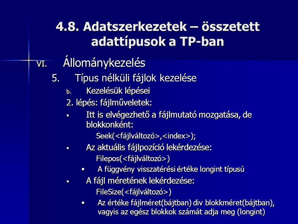 4.8. Adatszerkezetek – összetett adattípusok a TP-ban