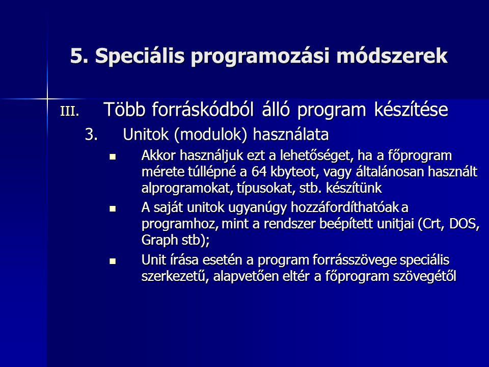 5. Speciális programozási módszerek