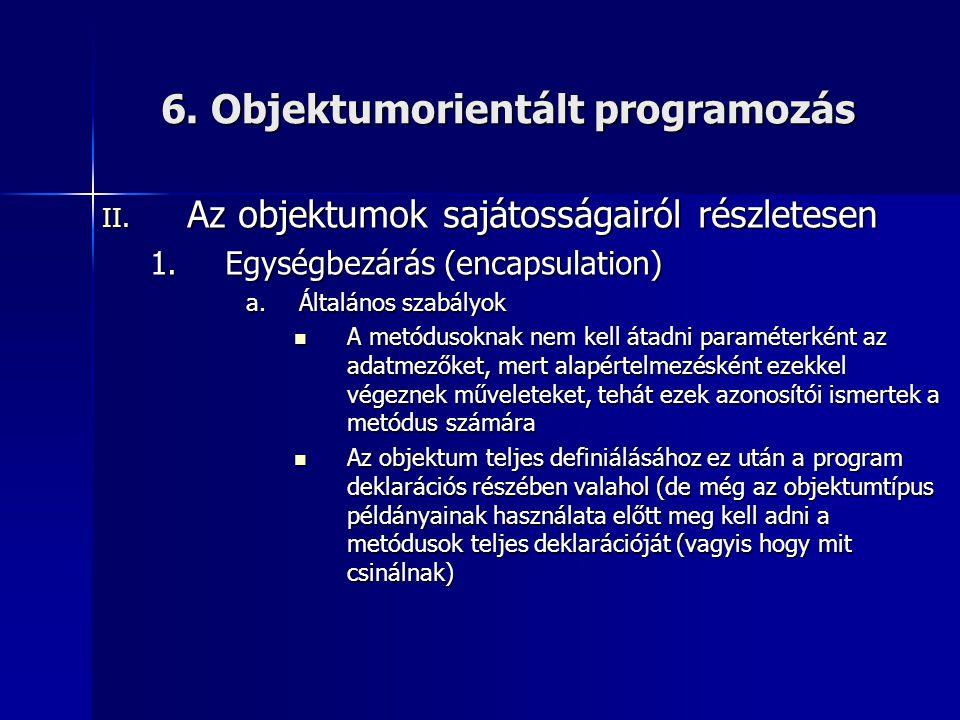 6. Objektumorientált programozás