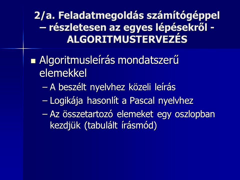 Algoritmusleírás mondatszerű elemekkel